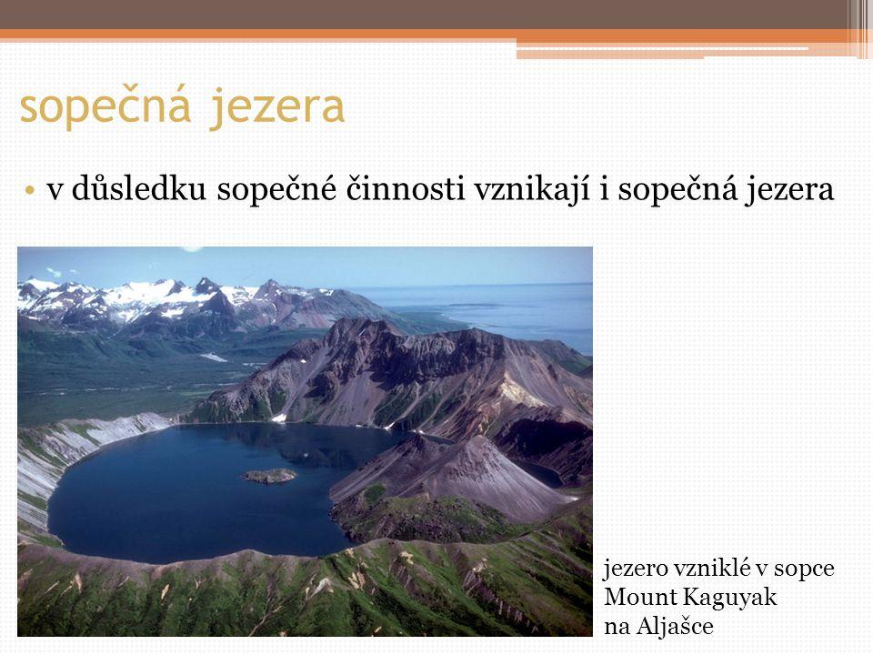 sopečná jezera v důsledku sopečné činnosti vznikají i sopečná jezera