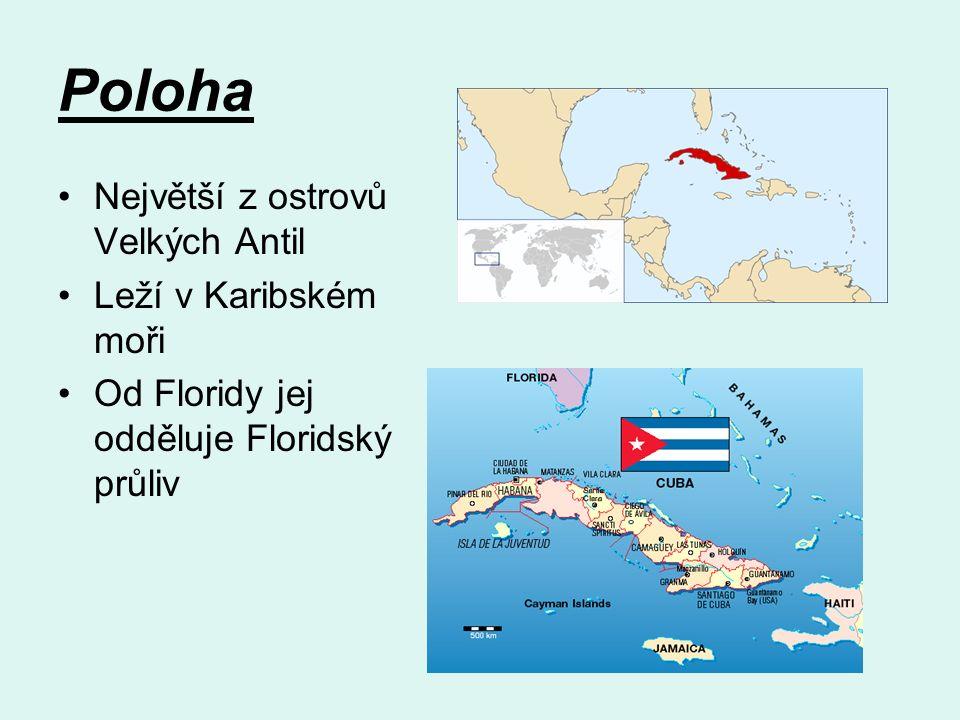 Poloha Největší z ostrovů Velkých Antil Leží v Karibském moři