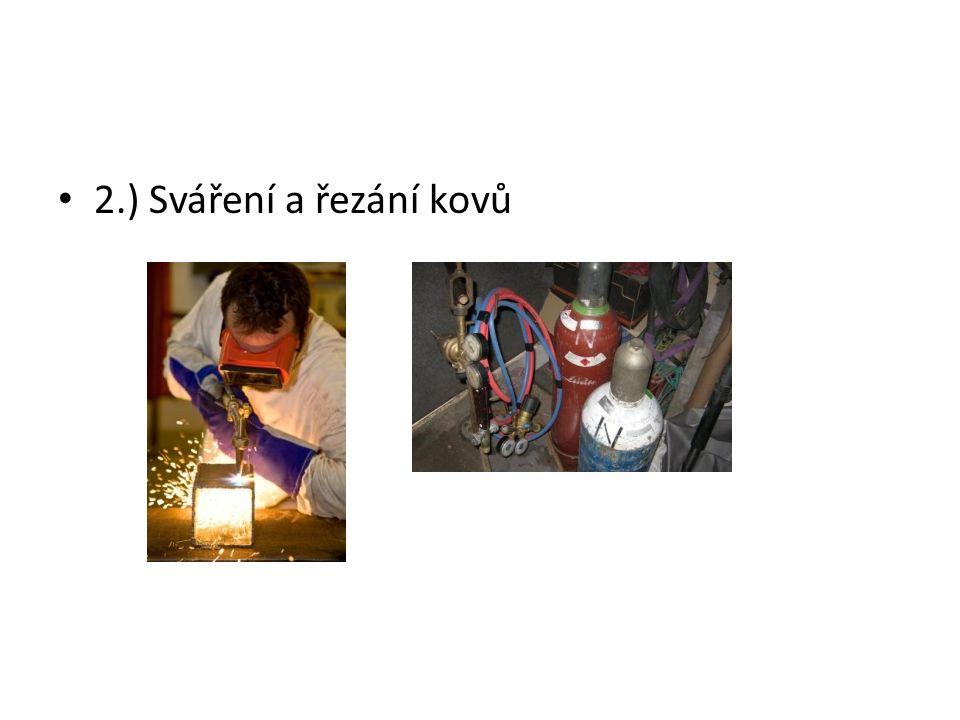 2.) Sváření a řezání kovů