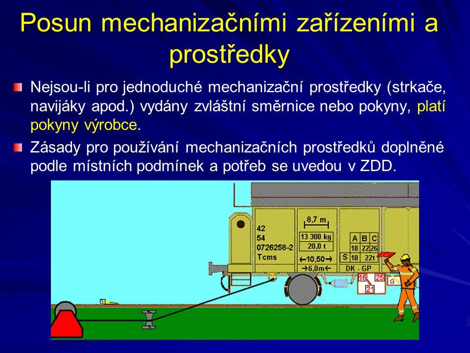 Posun mechanizačními zařízeními a prostředky