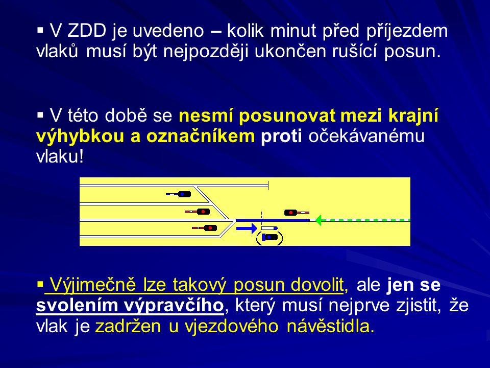 V ZDD je uvedeno – kolik minut před příjezdem vlaků musí být nejpozději ukončen rušící posun.