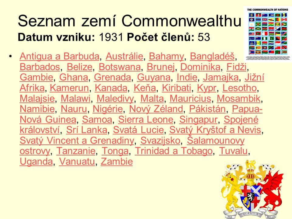 Seznam zemí Commonwealthu Datum vzniku: 1931 Počet členů: 53
