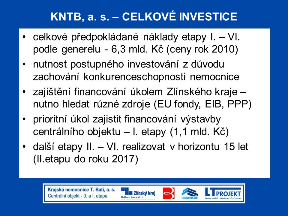 KNTB, a. s. – CELKOVÉ INVESTICE