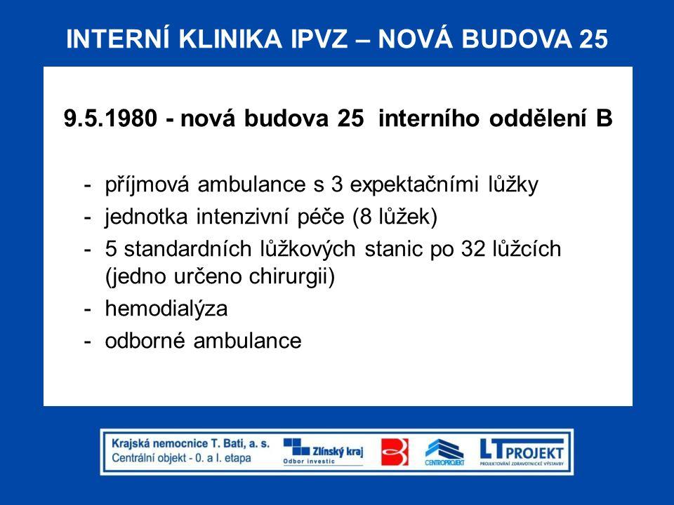 INTERNÍ KLINIKA IPVZ – NOVÁ BUDOVA 25