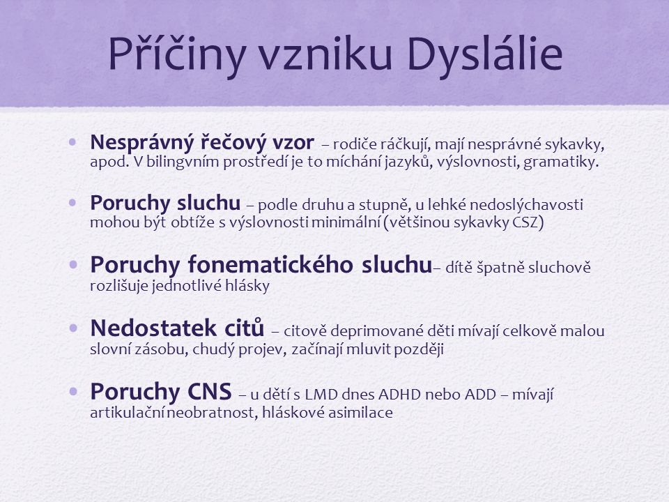 Příčiny vzniku Dyslálie