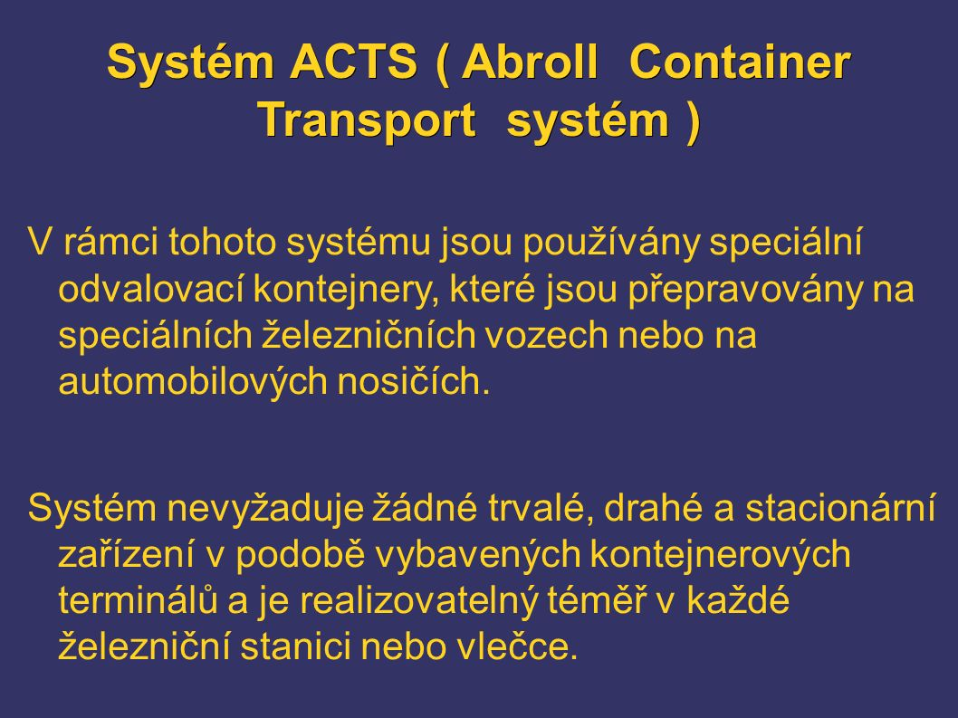 Systém ACTS ( Abroll Container Transport systém )