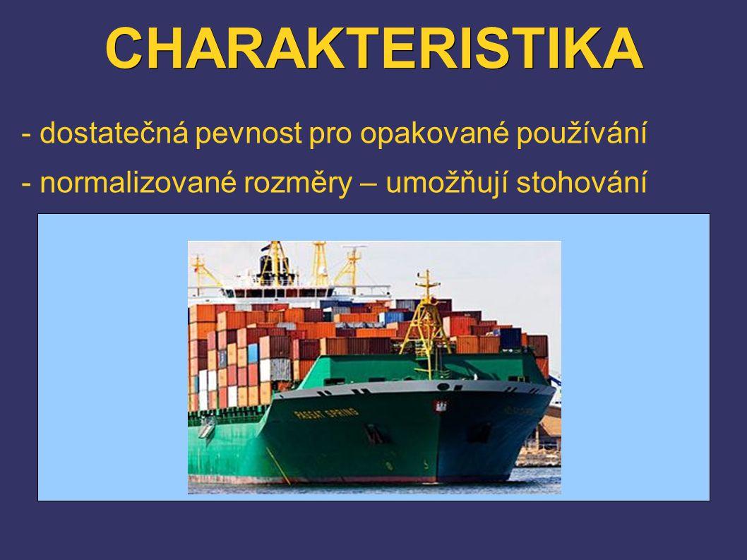 CHARAKTERISTIKA - dostatečná pevnost pro opakované používání