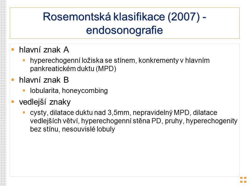 Rosemontská klasifikace (2007) - endosonografie