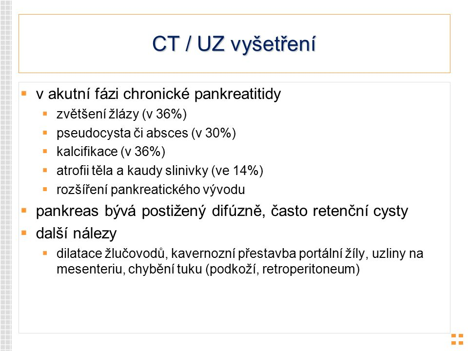 CT / UZ vyšetření v akutní fázi chronické pankreatitidy