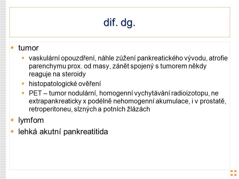dif. dg. tumor lymfom lehká akutní pankreatitida