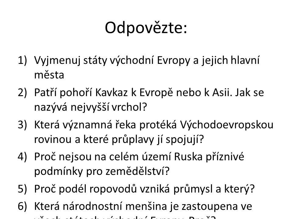 Odpovězte: Vyjmenuj státy východní Evropy a jejich hlavní města