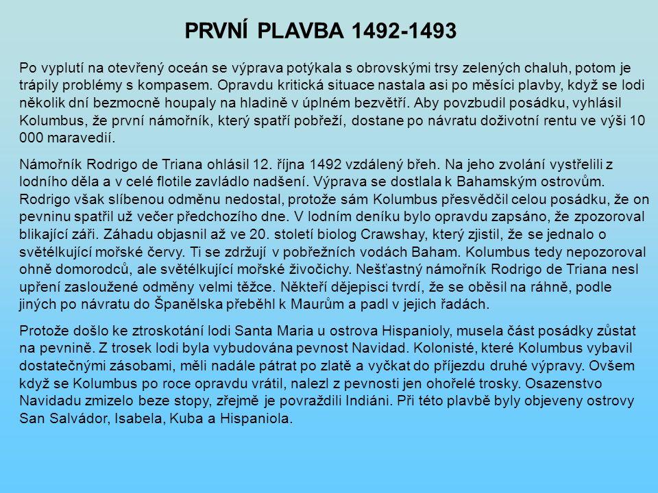 PRVNÍ PLAVBA 1492-1493
