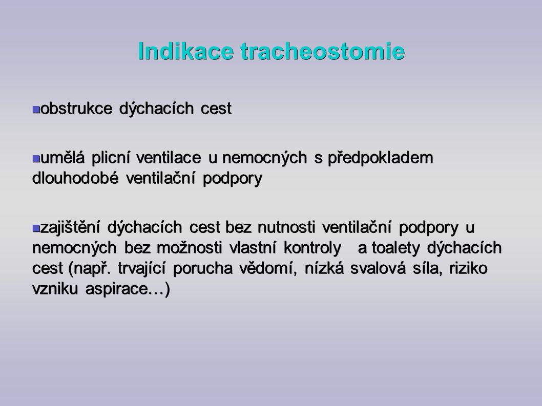 Indikace tracheostomie