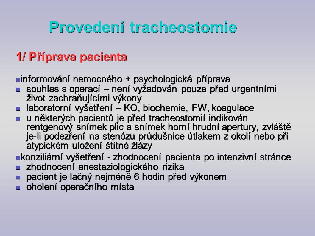 Provedení tracheostomie