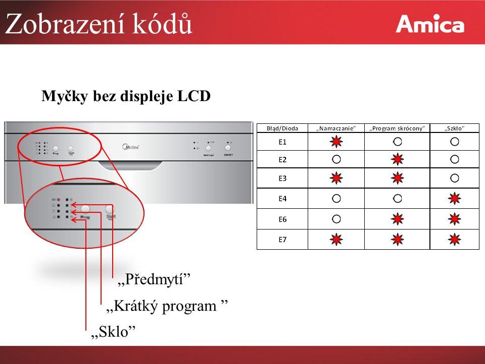 """Zobrazení kódů Myčky bez displeje LCD """"Předmytí """"Krátký program"""