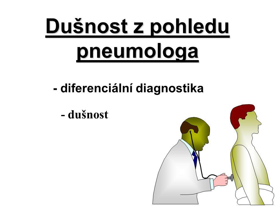 Dušnost z pohledu pneumologa