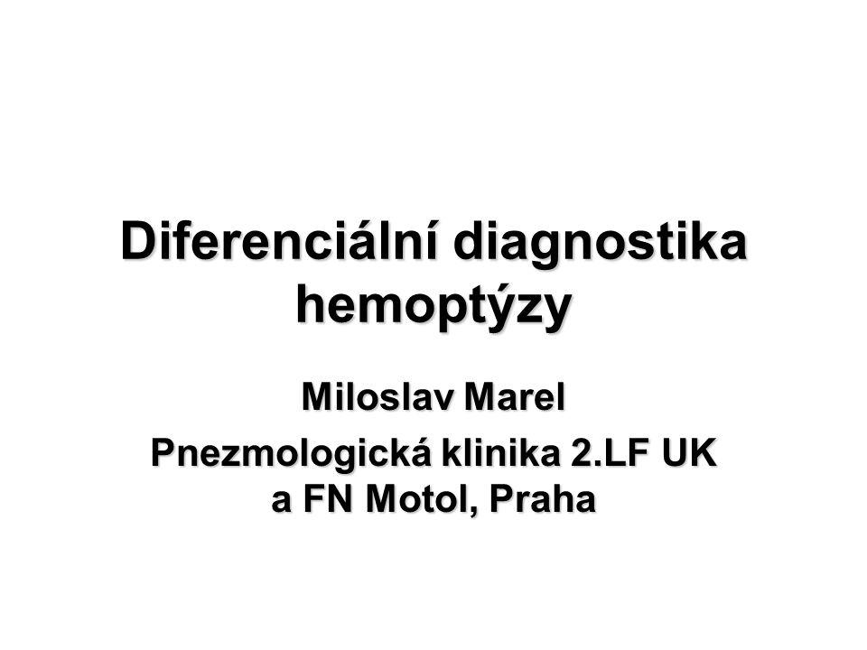 Diferenciální diagnostika hemoptýzy