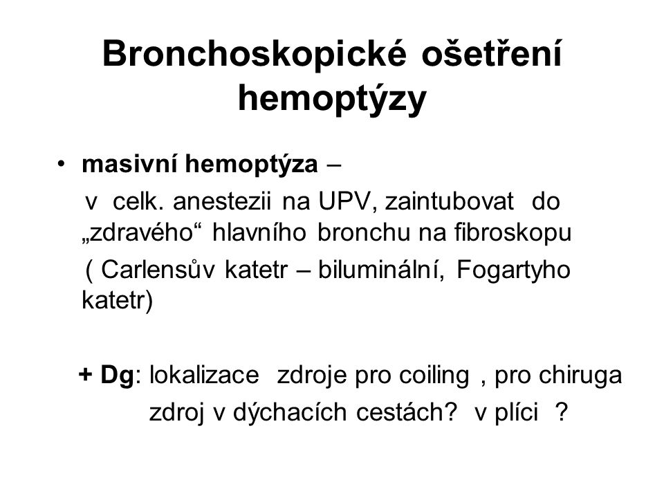 Bronchoskopické ošetření hemoptýzy