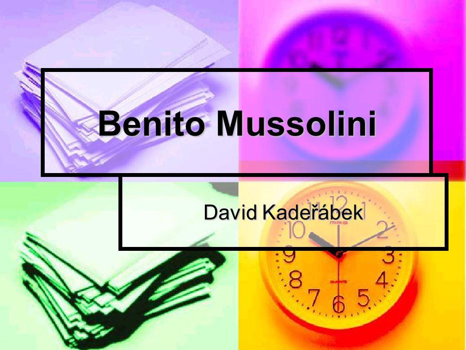 Benito Mussolini David Kadeřábek