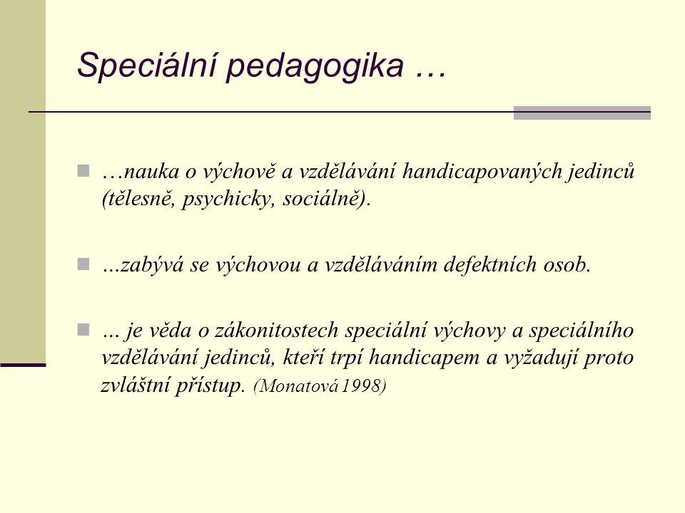 Speciální pedagogika …