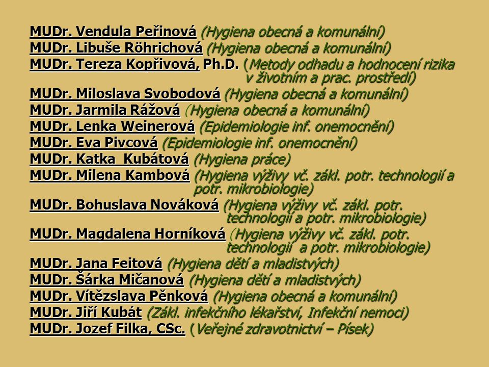 MUDr. Vendula Peřinová (Hygiena obecná a komunální)