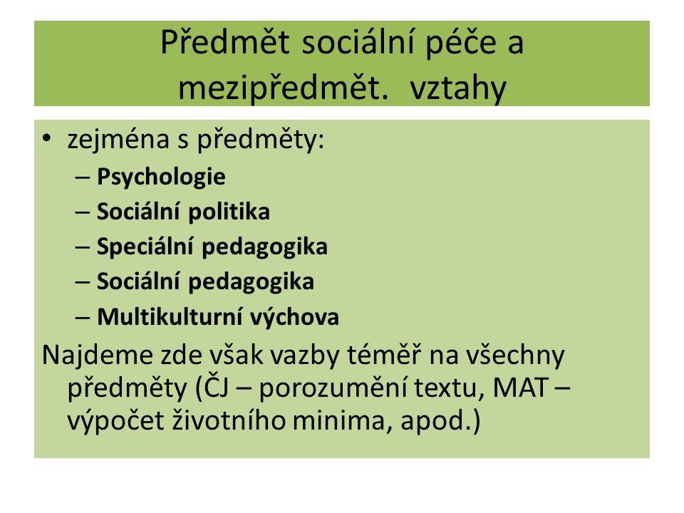 Předmět sociální péče a mezipředmět. vztahy