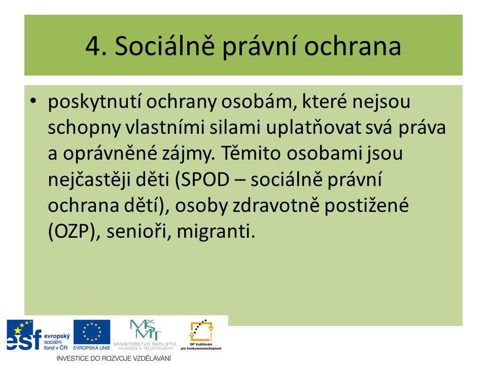 4. Sociálně právní ochrana