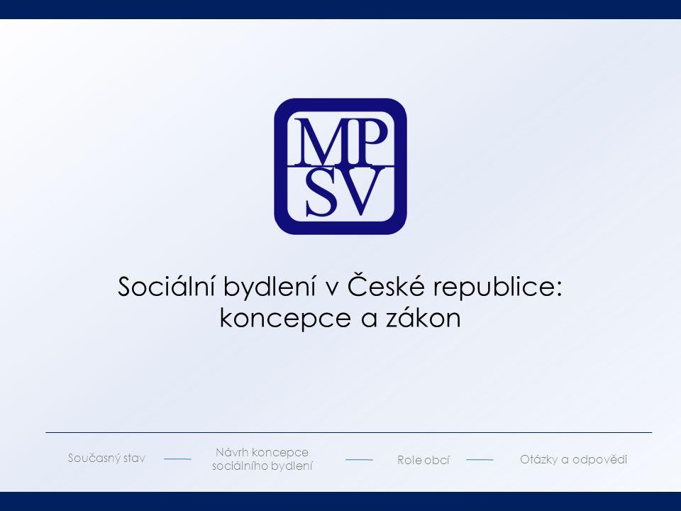 Sociální bydlení v České republice: koncepce a zákon