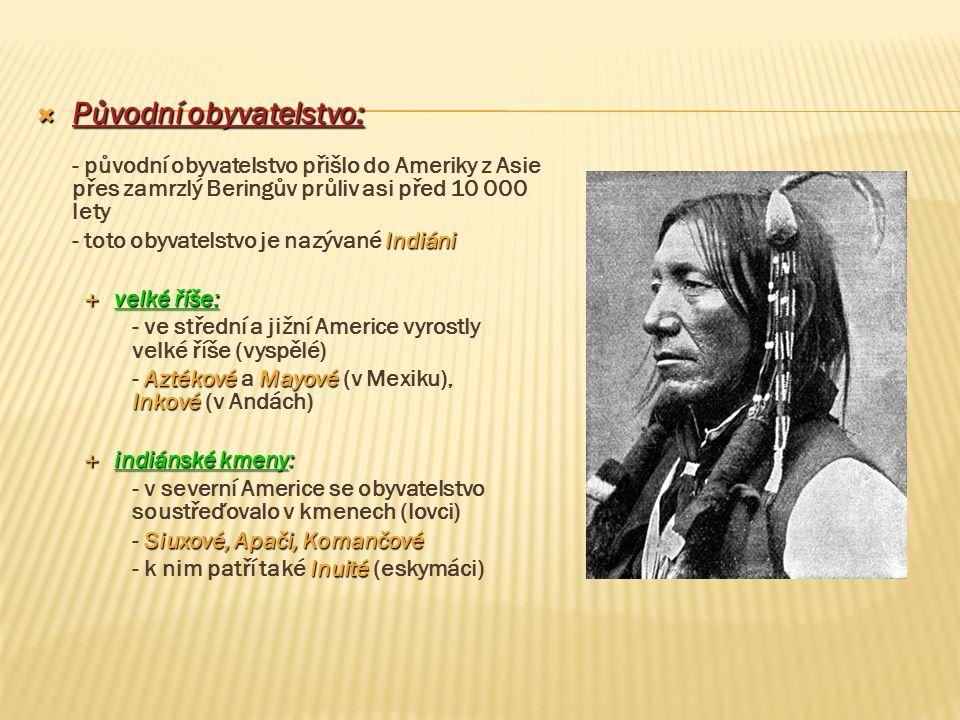 Původní obyvatelstvo: