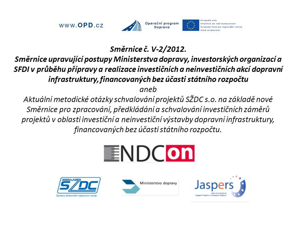 Směrnice č. V-2/2012.