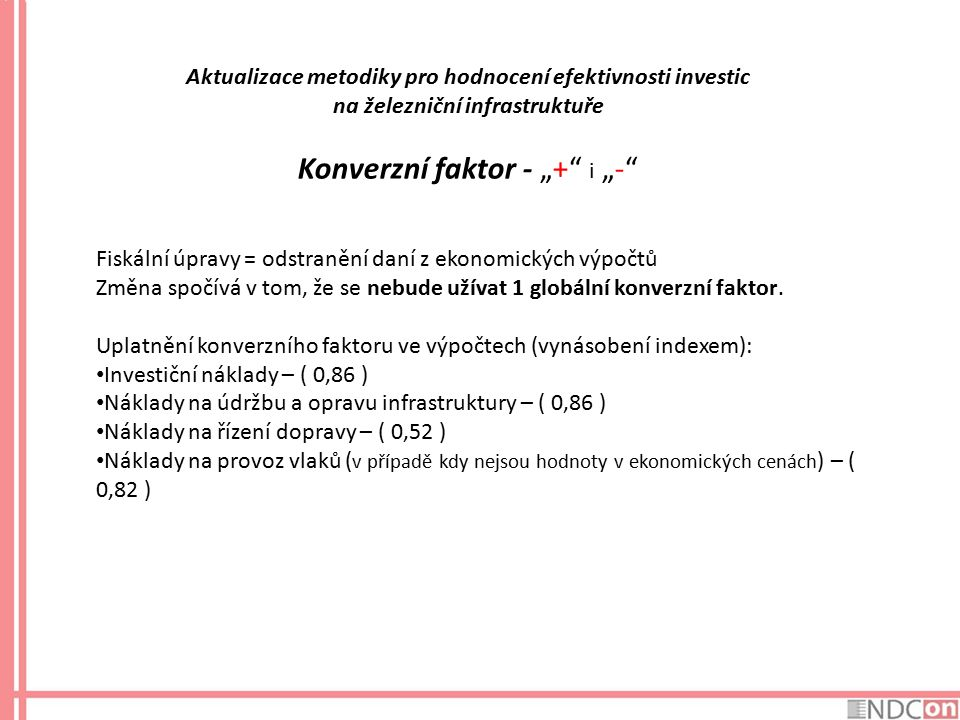 "Konverzní faktor - ""+ i ""-"
