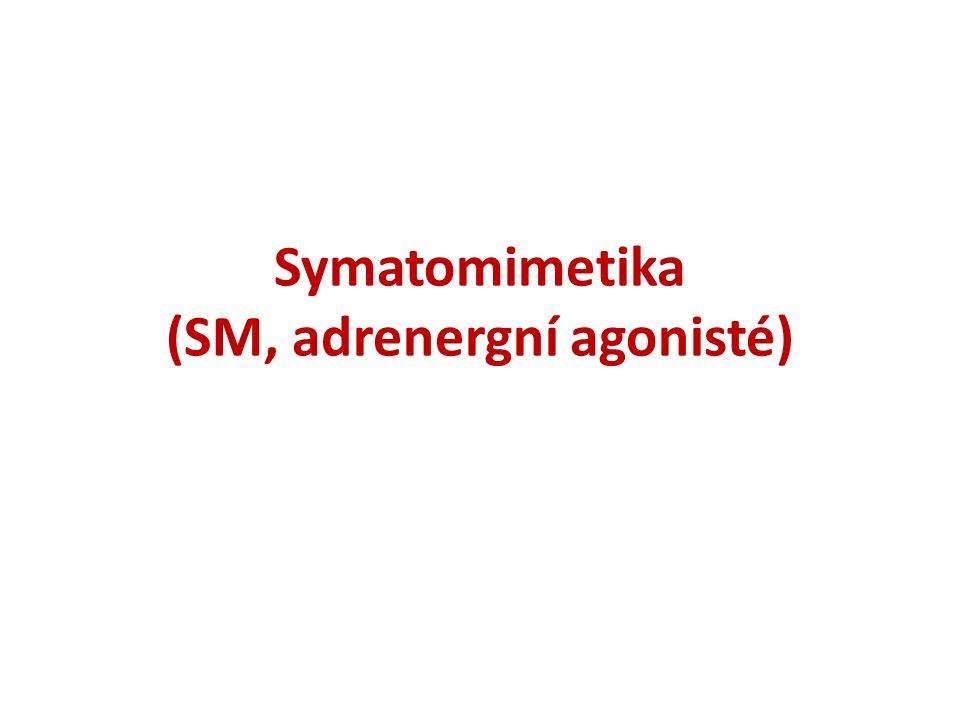 Symatomimetika (SM, adrenergní agonisté)