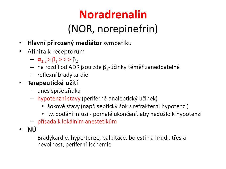 Noradrenalin (NOR, norepinefrin)