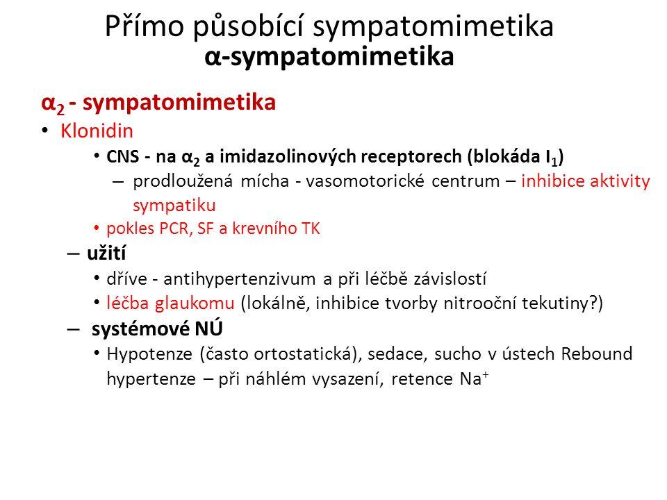 Přímo působící sympatomimetika α-sympatomimetika