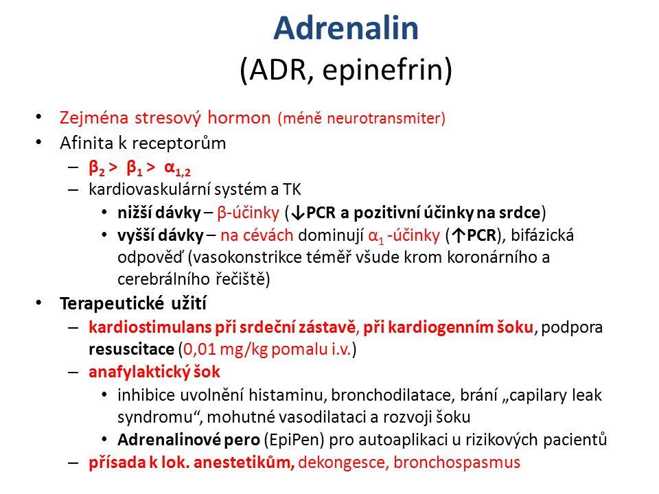 Adrenalin (ADR, epinefrin)