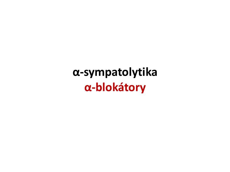 α-sympatolytika α-blokátory