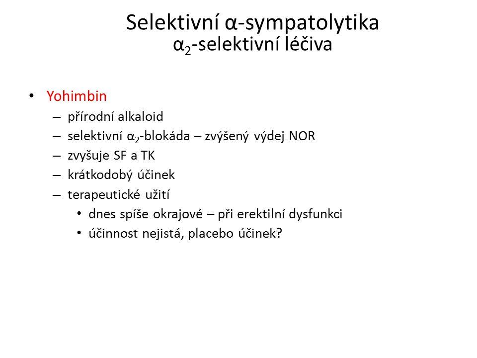 Selektivní α-sympatolytika α2-selektivní léčiva