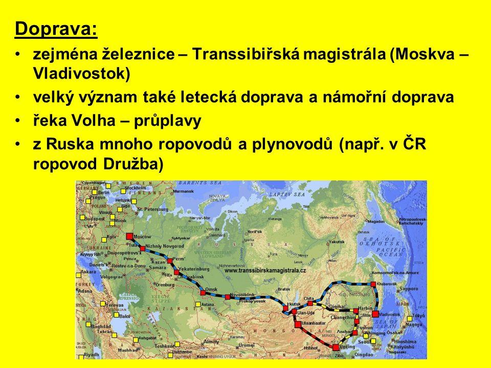 Doprava: zejména železnice – Transsibiřská magistrála (Moskva – Vladivostok) velký význam také letecká doprava a námořní doprava.