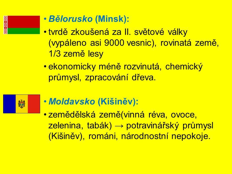 Bělorusko (Minsk): tvrdě zkoušená za II. světové války (vypáleno asi 9000 vesnic), rovinatá země, 1/3 země lesy.