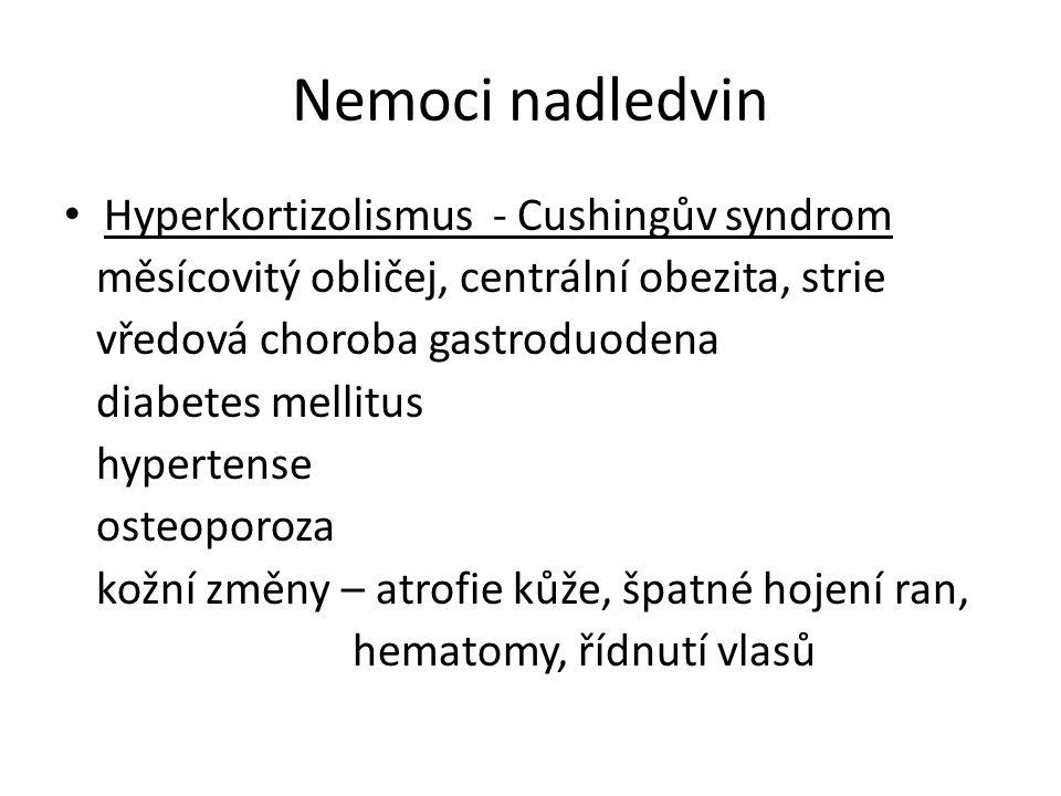 Nemoci nadledvin Hyperkortizolismus - Cushingův syndrom