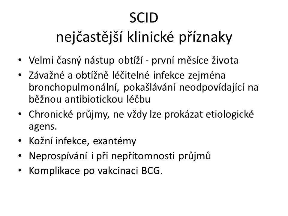 SCID nejčastější klinické příznaky