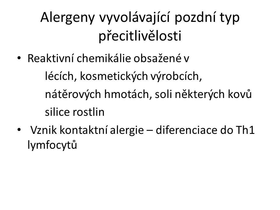 Alergeny vyvolávající pozdní typ přecitlivělosti