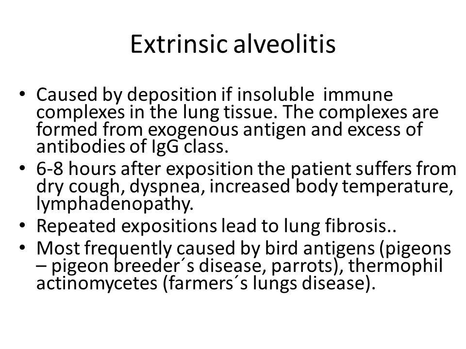 Extrinsic alveolitis
