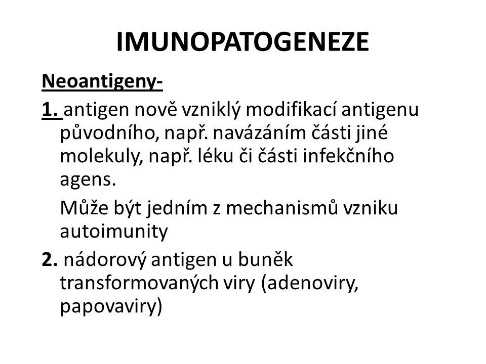 IMUNOPATOGENEZE Neoantigeny-