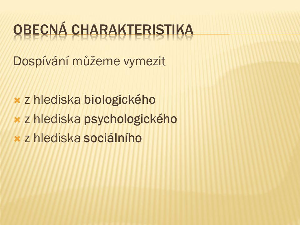 Obecná charakteristika