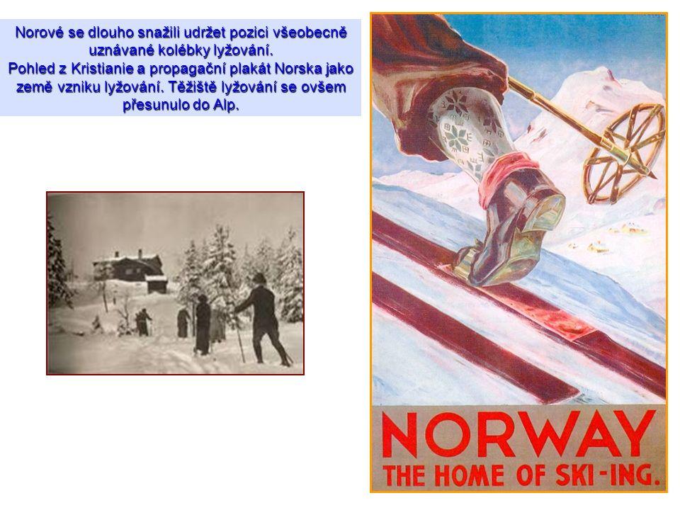 Norové se dlouho snažili udržet pozici všeobecně uznávané kolébky lyžování.
