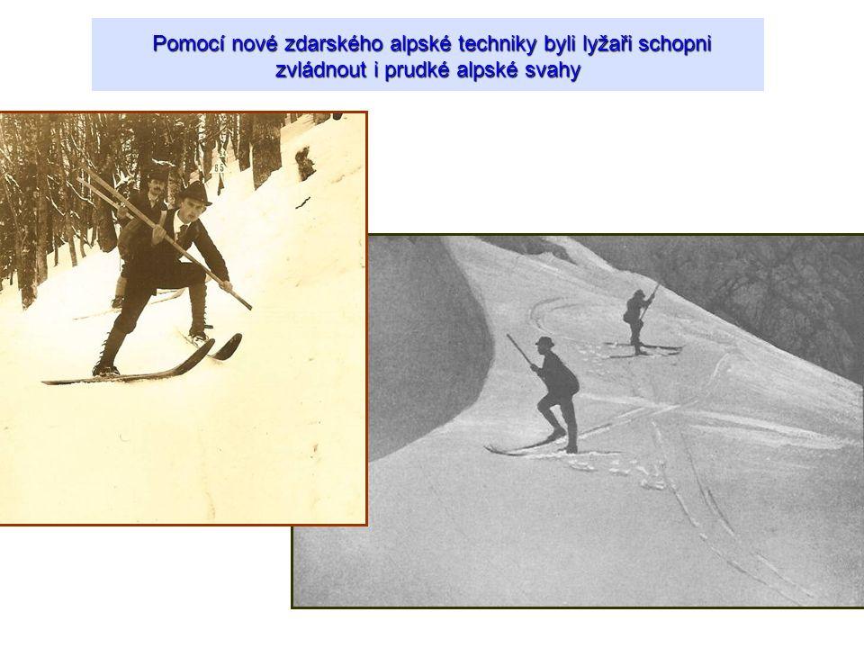 Pomocí nové zdarského alpské techniky byli lyžaři schopni zvládnout i prudké alpské svahy