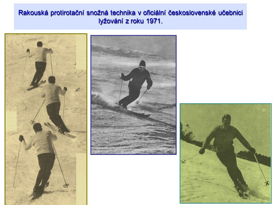 Rakouská protirotační snožná technika v oficiální československé učebnici lyžování z roku 1971.