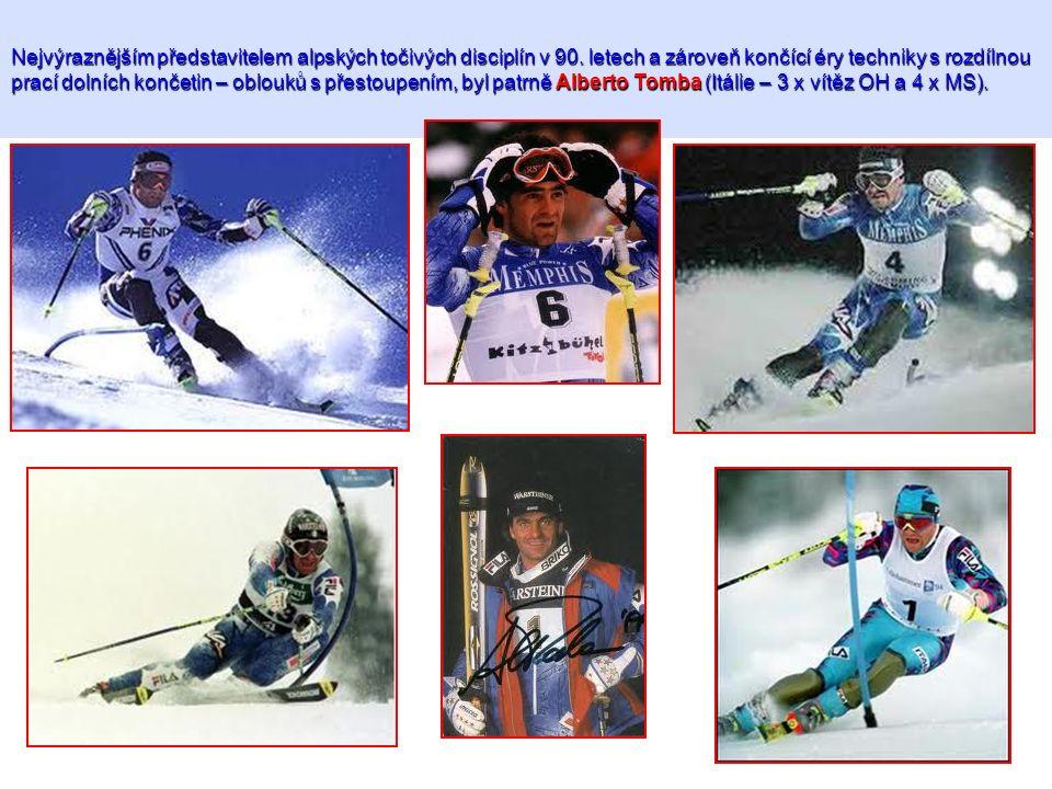 Nejvýraznějším představitelem alpských točivých disciplín v 90