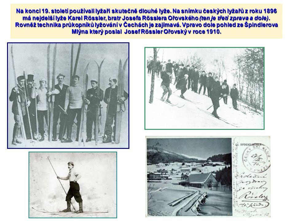 Na konci 19. století používali lyžaři skutečně dlouhé lyže